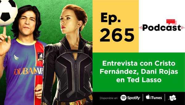 Filmsteria 265 | Ted Lasso entrevista con Cristo Fernández